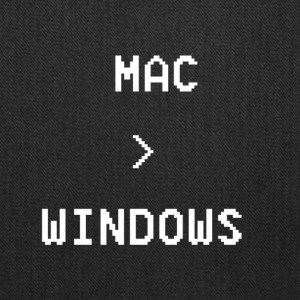Mac is greater than Windows - Tote Bag
