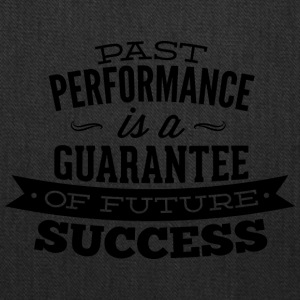 past_performance_is_a_guarantee - Tote Bag