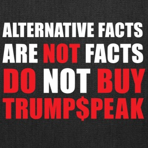 ALTERNATIVE FACTS ARE NOT FACTS - Tote Bag