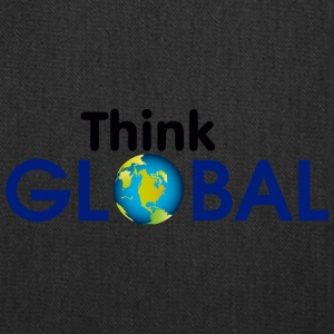 think global - Tote Bag
