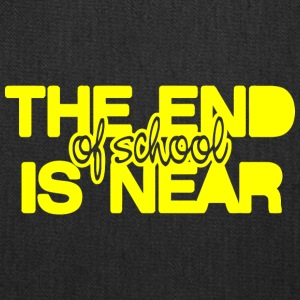 The End of school Is Near - Tote Bag