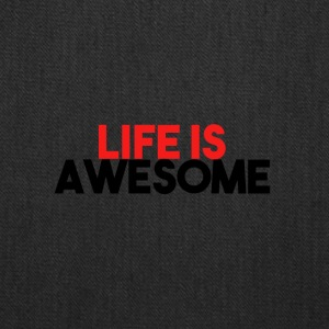 LIFE IS AWESOME - Tote Bag