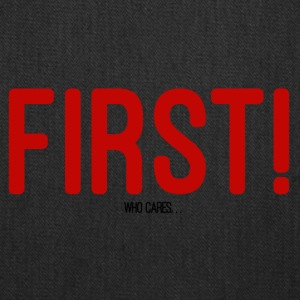 FIRST! T-SHIRT - Tote Bag