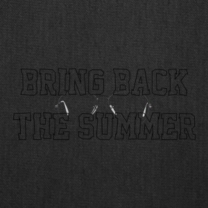 Bring Back The Summer - Tote Bag