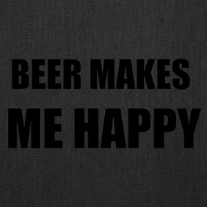 BEER MAKES ME HAPPY - Tote Bag
