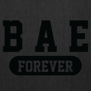 Bae Forever | Romantic, Valentines, Friends, Love - Tote Bag