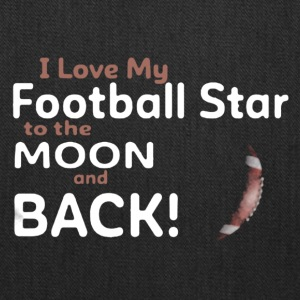 I Love My Football Star to the Moon and Back - Tote Bag