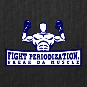 FIGHT PERIODIZATION FREAK DA MUSCLE - Tote Bag