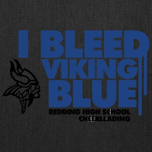 I Bleed Viking Blue Redding High School Cheerleadi - Tote Bag