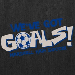 We ve Got Goals Marshall High Soccer - Tote Bag