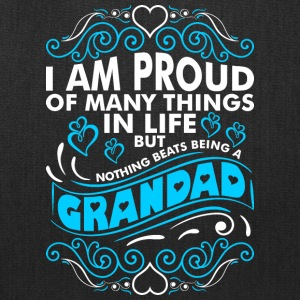 Im Proud Of Many Thing In Life Grandad - Tote Bag