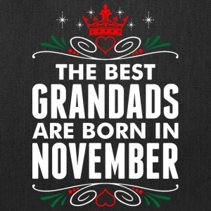 The Best Grandads Are Born In November - Tote Bag