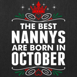 The Best Nannys Are Born In October - Tote Bag
