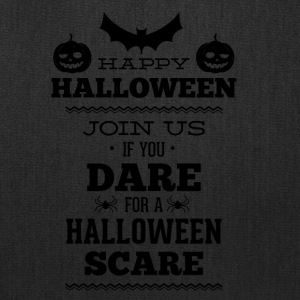 If_you_dare_join_us_in_helloween_scare-01 - Tote Bag