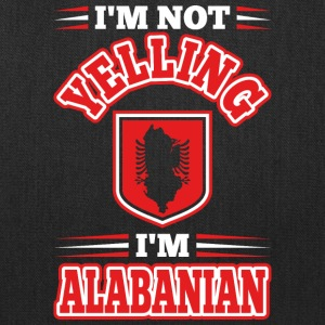 Im Not Yelling Im Alabanian - Tote Bag