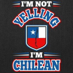 Im Not Yelling Im Chilean - Tote Bag