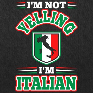 Im Not Yelling Im Italian - Tote Bag