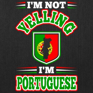 Im Not Yelling Im Portuguese - Tote Bag