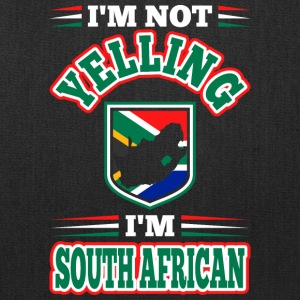 Im Not Yelling Im South African - Tote Bag