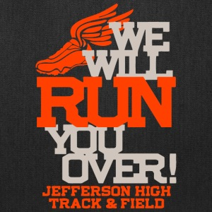 We Will Run You Over Jefferson High Track Field - Tote Bag
