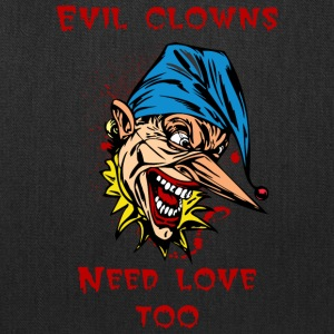 EVIL_CLOWN_46_need_love - Tote Bag