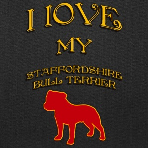 I LOVE MY DOG Staffordshire Bull Terrier - Tote Bag