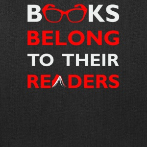Books belong to their readers - Tote Bag