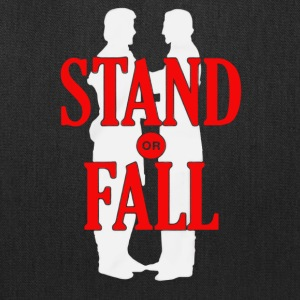 Stand or fall - Tote Bag