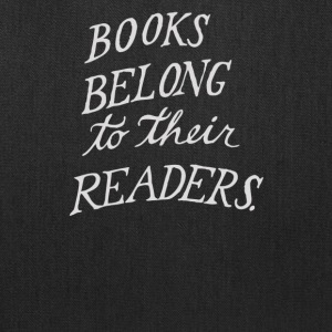 Books belong to their readers. - Tote Bag
