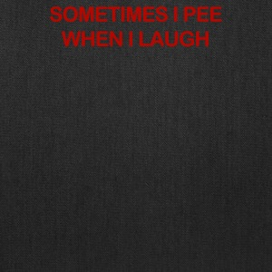 Sometimes I Pee - Tote Bag