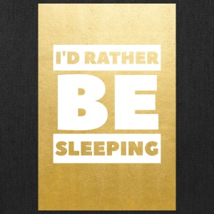 Id rather be sleeping (gold) - Tote Bag