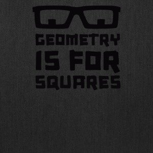 Geometry Is For Squares - Tote Bag