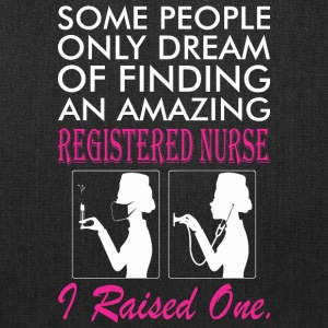 Some People Dream Amazing Registered Nurse - Tote Bag