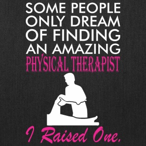 Some People Dream Amazing Physical Therapist - Tote Bag