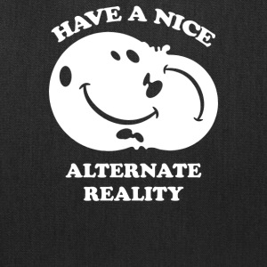 Alternate Reality - Tote Bag
