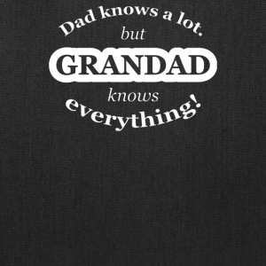 Dad Knows A Lot But Grandad Knows Everything - Tote Bag
