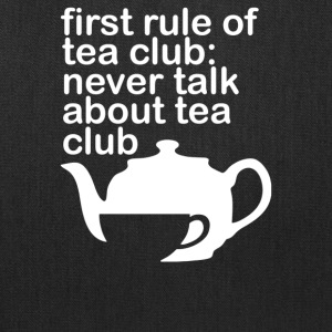 First Rule Of Tea Club - Tote Bag