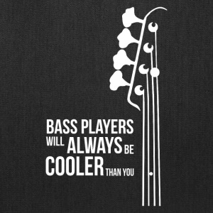 Bass Guitar Players Are Cool - Tote Bag