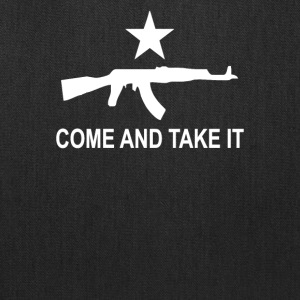 Come and Take it - Tote Bag
