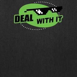 Deal With It - Tote Bag