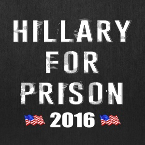 Hillary For Prison 2016 - Tote Bag