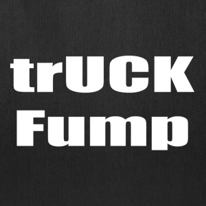 trUCK Fump (white text) - Tote Bag