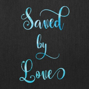 Saved by Love - Tote Bag