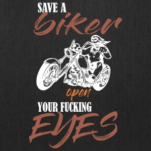 Save A Biker Open Your Fucking Eyes - Tote Bag
