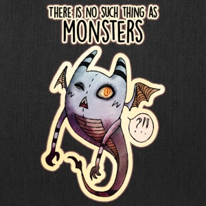 There is no such thing as Monsters - Tote Bag