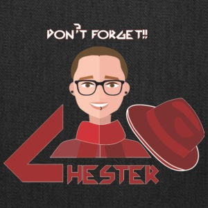Dn't forget Chester - Tote Bag