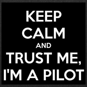 KEEP CALM AND TRUST ME,I'M A PILOT - Tote Bag