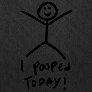 I pooped today - Tote Bag
