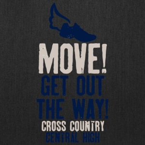 Move Get Out The Way Cross Country Central High - Tote Bag