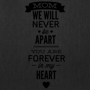 mom_we_will_never_apart - Tote Bag